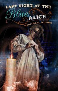 Last Night at the Blue Alice